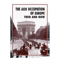 AXIS OCCUPATION OF EUROPE THEN AND NOW